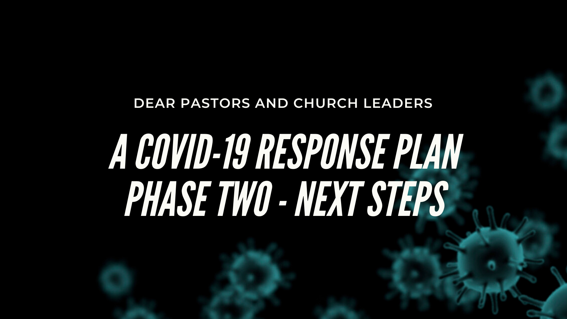COVID-19 Phase Two: Next Steps