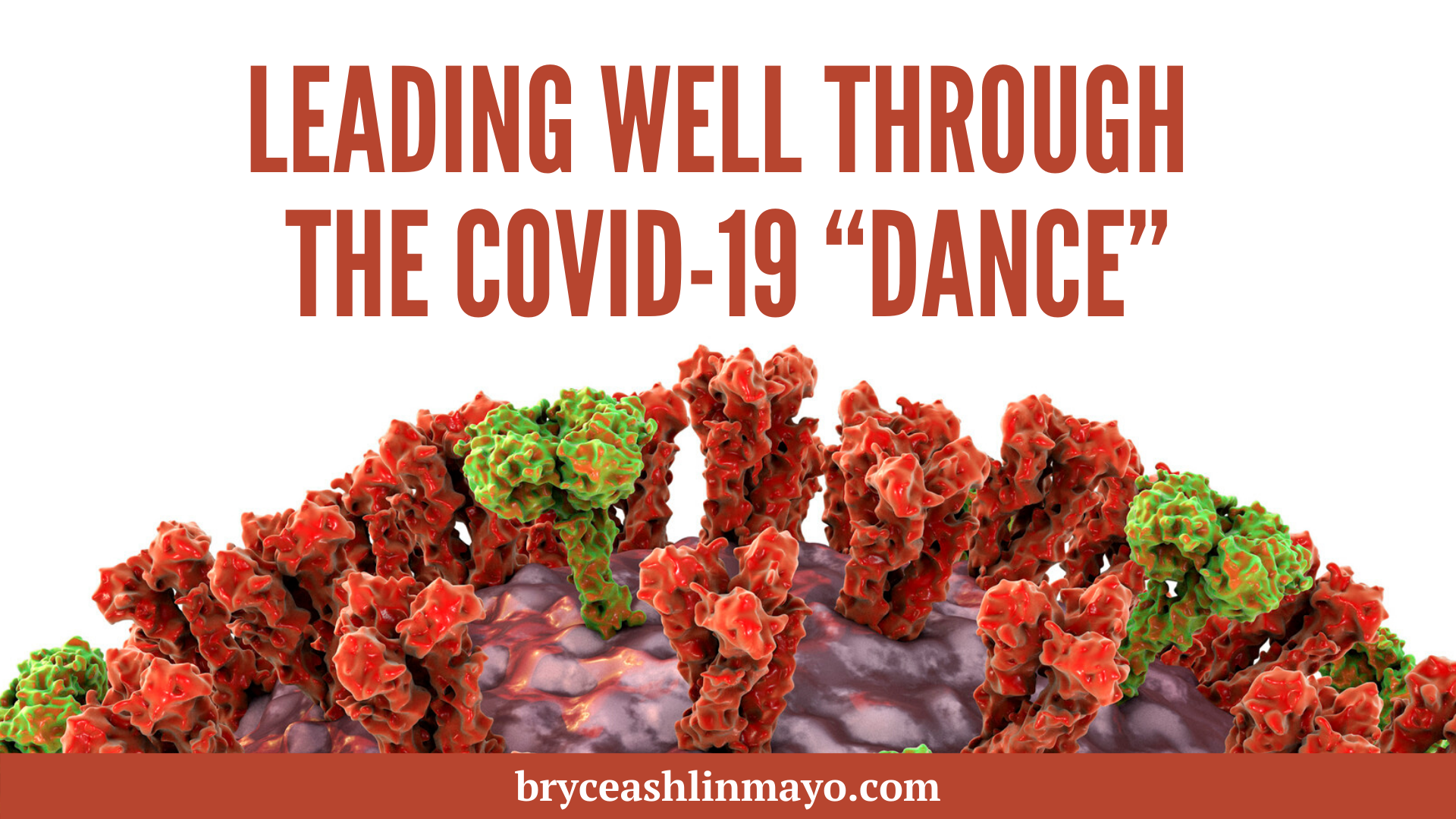 "Leading Well Through the Covid-19 ""Dance"""