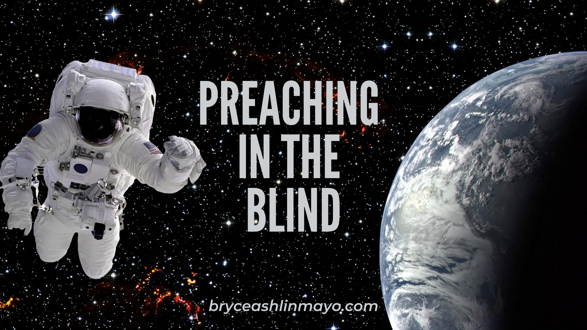 Preaching in the Blind